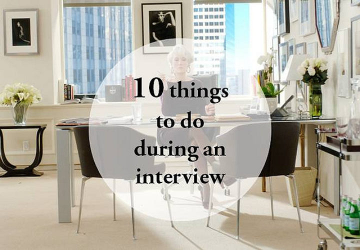 Work Advice | Ten Things to do During an Interview