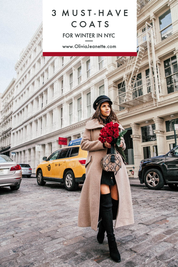 3 Must-Have Coats for Winter in NYC | winter fashion | winter coats | cold weather fashion | NYC winter | coat fashion || Olivia Jeanette #coldweather #winterfashion